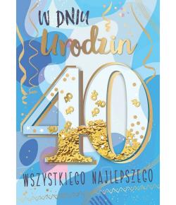 Kartka z okazji 40 urodzin...